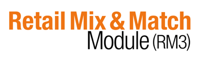 Retail Mix & Match Module (RM3)