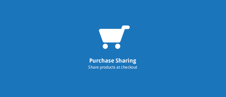 Purchase Sharing: Increase customer engagement by rewarding specific social actions.