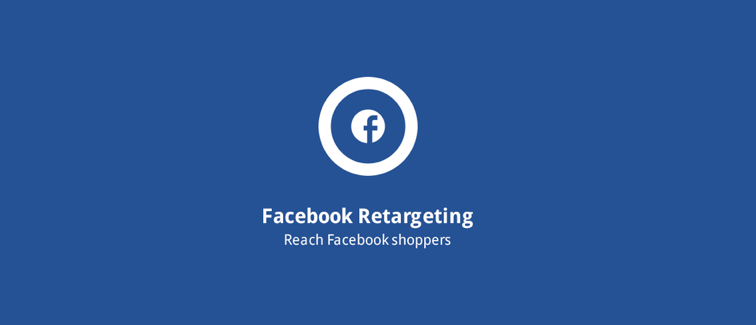 Facebook Retargeting: Retargeting Optimized with AddShoppers Behavioral Data