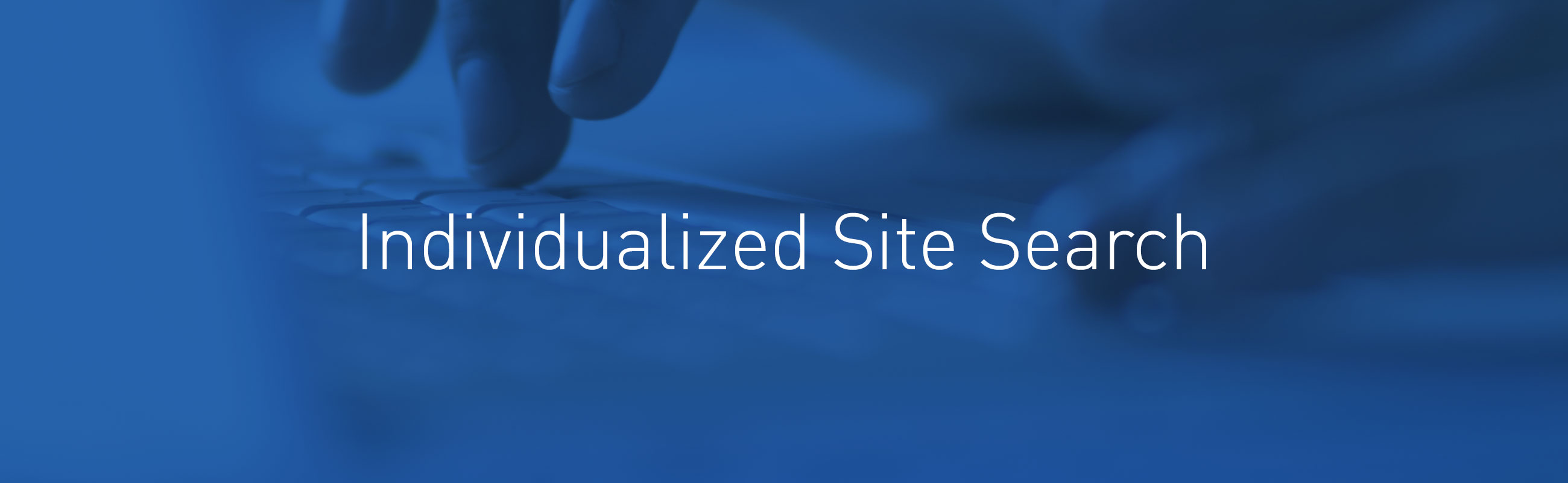 Individualized Site Search