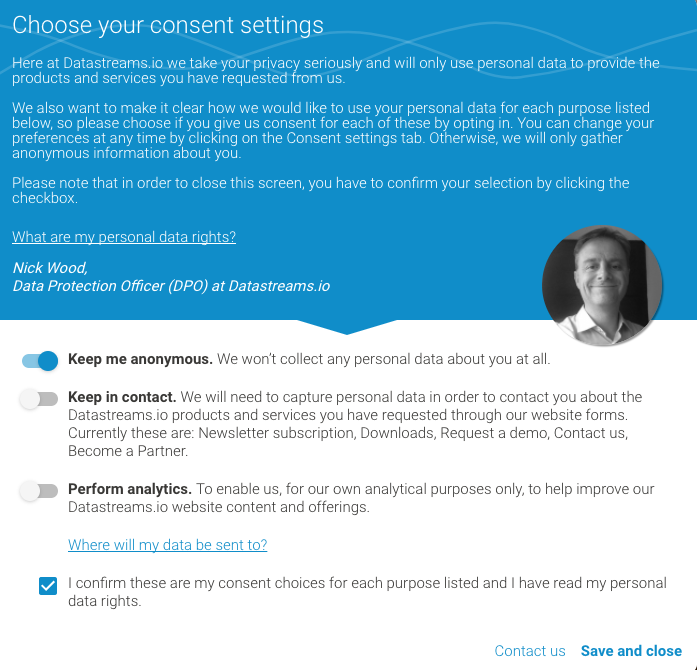 Consent Management, for getting permission to collect personal data